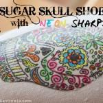Sugar Skull Shoes with Neon Sharpies | Dia De Los Muertos Calaveras de Azucar
