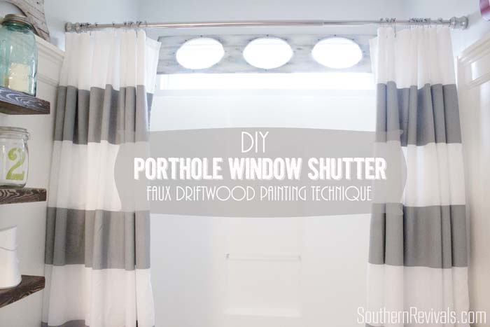 DIY Porthole Shutter Window Shutter | Faux Driftwood Tutorial
