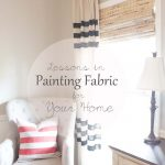 Lessons In Painting Fabric | Stencils + Fabric Paints