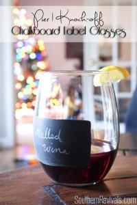 DIY Pier 1 Knock off Chalkboard Label Glasses + Mulled Wine Recipe