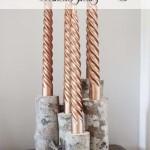 DIY Birch Log Candle Stick Holders