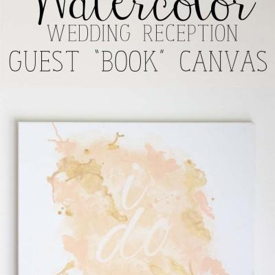 DIY Watercolor Wedding Guest Book Canvas