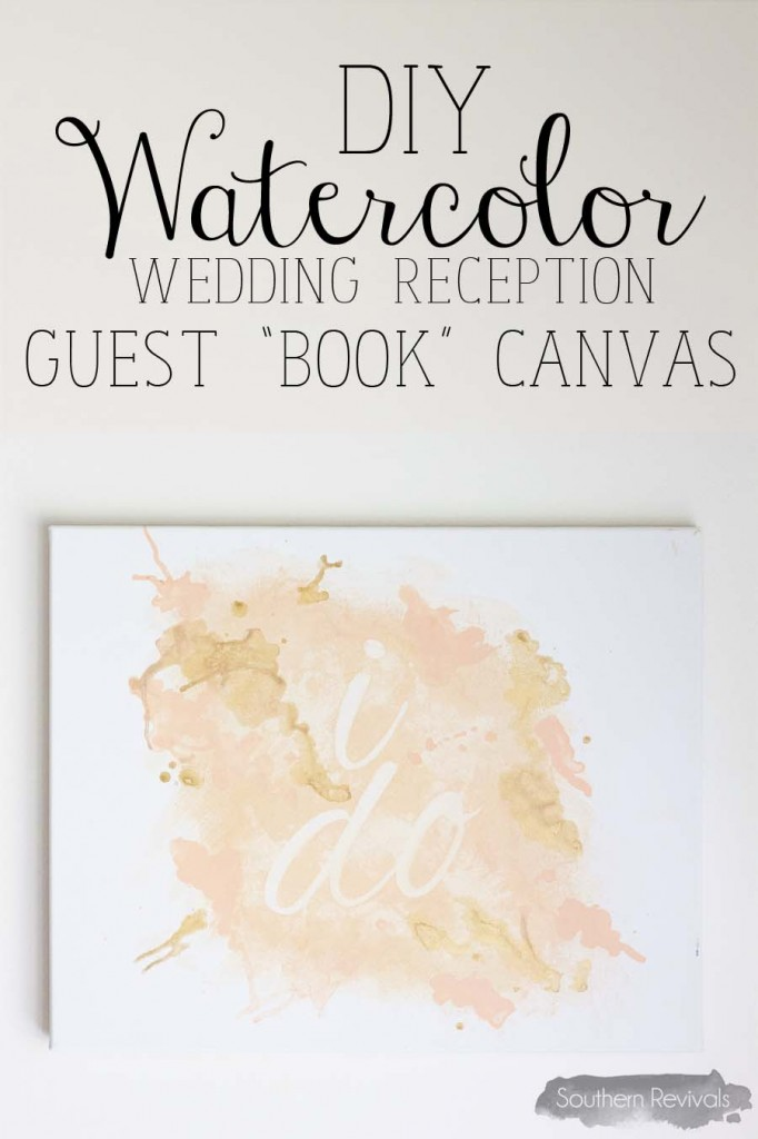 Diy Cover Guest Book : Diy watercolor wedding guest book canvas southern revivals