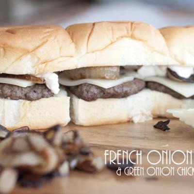 French Onion Burgers & Green Onion Chicken Salad Sliders | Back to School Party