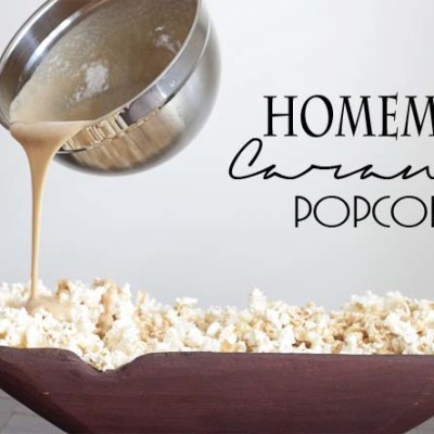 Best Ever Homemade Caramel Popcorn