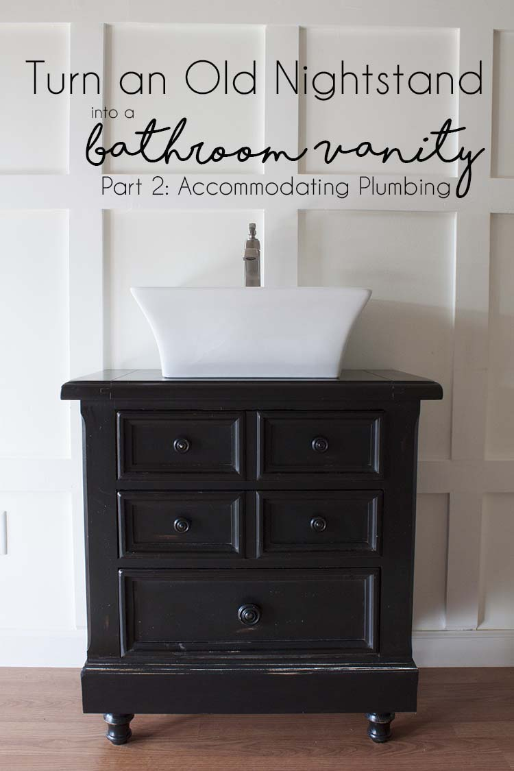 Nightstand Into A Bathroom Vanity