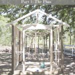 DIY Fancy Farmhouse Chicken Coop – The Plan