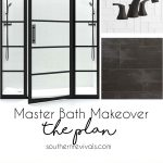 Master Bath Makeover | The Plan